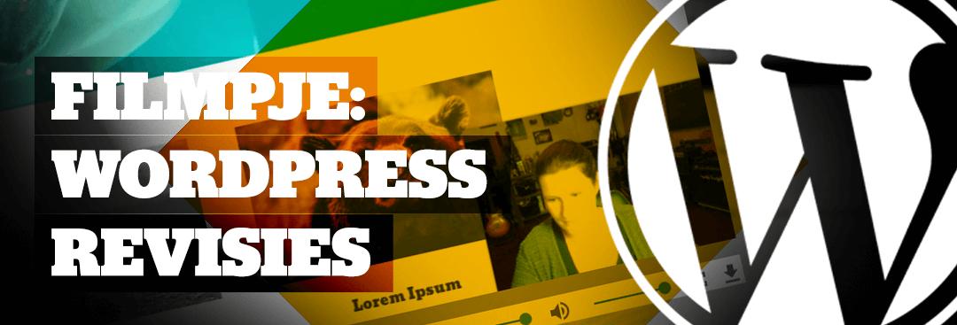 Filmpje: WordPress Pagina Content Verwijderd? Zet Zelf Een Revisie Terug!