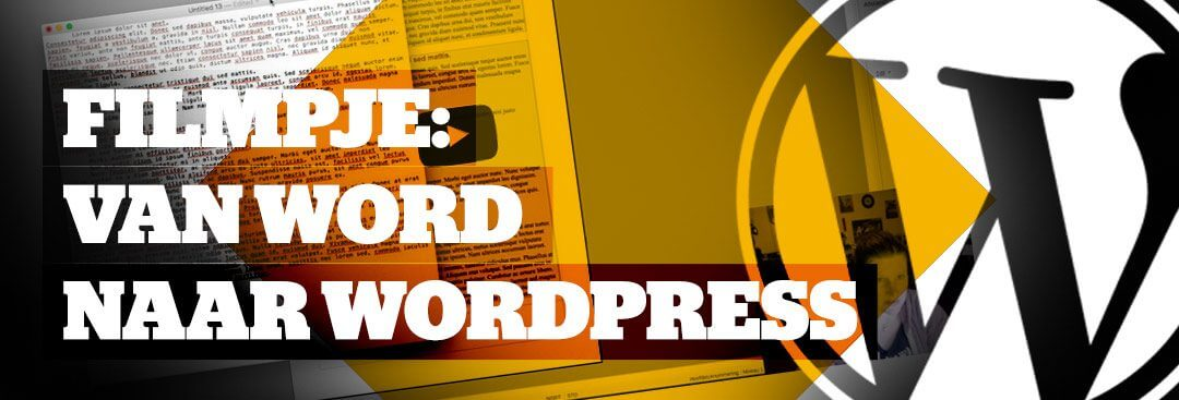 Teksten Plakken van Word naar WordPress (op de Juiste Manier)
