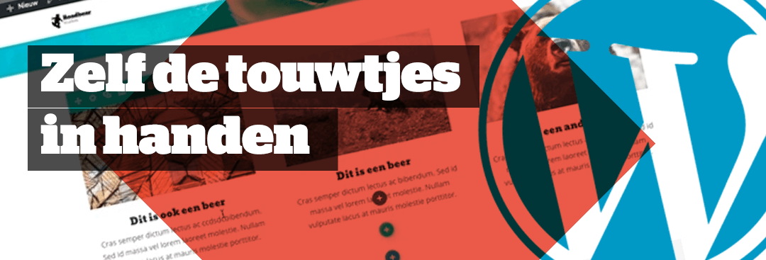 Hou zelf de regie over je website met WordPress