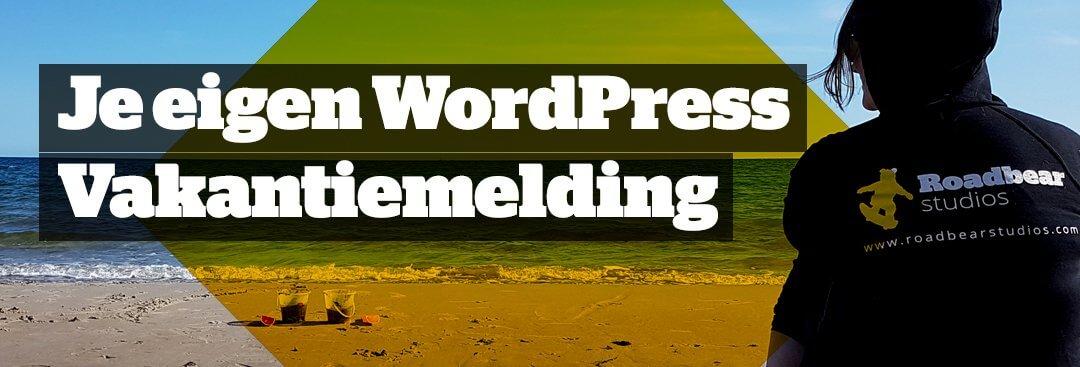 Vakantiemelding op je WordPress Contactformulier